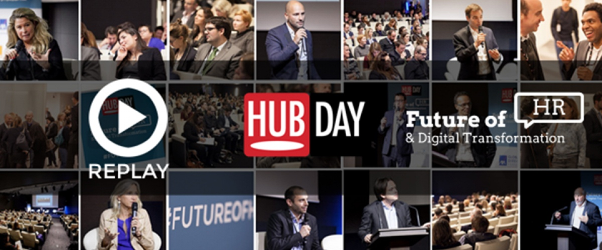 Replay intégral du HUBDAY Future of HR -Digital Transformation