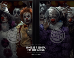 "la campagne ""Come as a clown, east like a King"" de Bruger King"