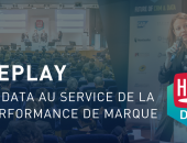 La data au service de la performance de marque [HUBDAY Replay]