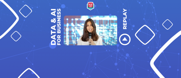 12-Replay-HUBDAY-DATA-AI-HUBInstitute-LagardereTravelRetail