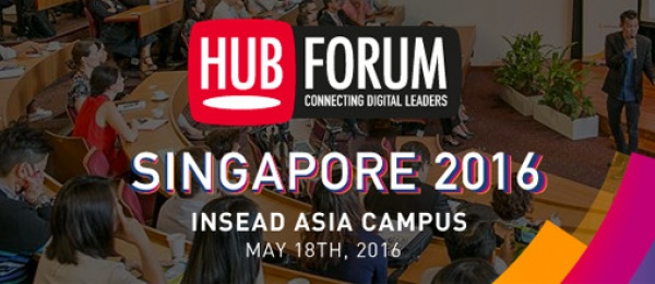 HUBFORUM SINGAPORE : Digital Transformation, Commerce & Social Media Engagement Challenges in 2016